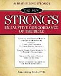 The New Strong's Exhaustive Concordance of the Bible: Classic Edition