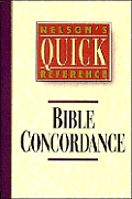 Nelsons Quick Reference Bible Concordanc