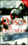 Roses in December: Finding Strength Within Grief