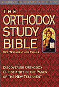New Testament Nkjv Orthodox Study Bible