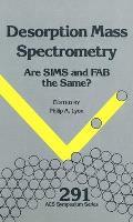 Desorption Mass Spectrometry