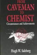 From Caveman to Chemist: Circumstances & Achievements