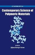 Contemporary Science of Polymeric Materials