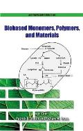Biobased Monomers, Polymers, and Materials