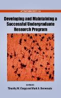 Developing and Maintaining a Successful Undergraduate Research Program