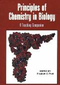 Principles of Chemistry in Biology