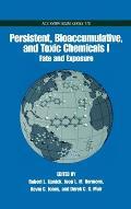 Persistent, Bioaccumulative, and Toxic Chemicals: Volume I: Fate and Exposure