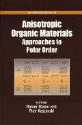 Anisotropic Organic Materials: Approaches to Polar Order (ACS Symposium)