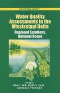 Water quality assessments in the Mississippi Delta; regional solutions and national scope