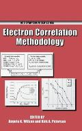 Electron Correlation Methodology