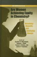 Are Women Achieving Equity in Chemistry?