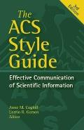 ACS Style Guide Effective Communication of Scientific Information
