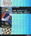 The World of Digital Art [With DVD]