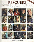 Rescuers Portraits Of Moral Courage In T