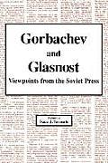 Gorbachev and Glasnost: Public Opinion 1992