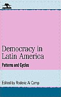 Democracy in Latin America: Patterns and Cycles