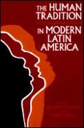 Human Tradition In Modern Latin America