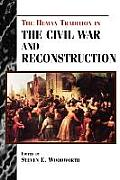 Human Tradition in America #4: The Human Tradition in the Civil War and Reconstruction