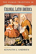 Human Tradition in Colonial Latin America