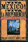 Aviva Mzxico! Aviva La Independencia!: Celebrations of September 16