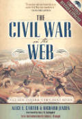 The Civil War on the Web: A Guide to the Very Best Sites with CDROM
