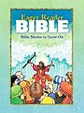 The Eager Reader Bible: Bible Stories to Grow on