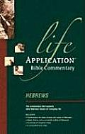 Hebrews (Life Application Bible Commentary)