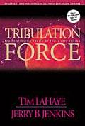 Tribulation Force The Continuing Drama of Those Left Behind