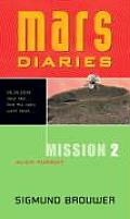 Mars Diaries Mission 02 Alien Pursuit