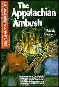 Choice Adventures #0015: The Appalachian Ambush