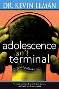 Adolescence Isnt Terminal