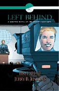 Left Behind Graphic Novels #04: Left Behind: A Graphic Novel of the Earth's Last Days