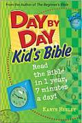 Day by Day Kid's Bible: The Bible for Young Readers