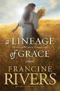 A Lineage of Grace (Christian Softcover Originals)