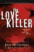 Love Killer Answering Why True Love Wa