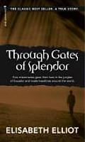 Through Gates of Splendor 40th Anniversary Edition