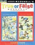True or False Leader's Guide (Beyond Belief Campaign)