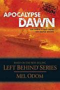 Apocalypse Dawn #01: Apocalypse Dawn by Mel Odom