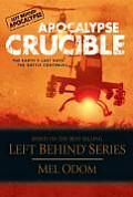 Apocalypse Dawn #02: Crucible by Mel Odom