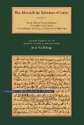 The Alexandrian Epitomes of Galen: Volume 1: On the Medical Sects for Beginners; The Small Art of Medicine; On the Elements According to the Opinion o (Brigham Young University - Greaco-Arabic Science