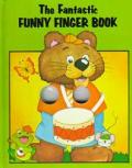 Fantastic Funny Finger Book