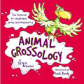 Animal Grossology (Grossology) Cover