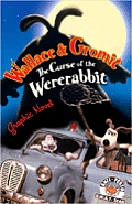 Wallace & Gromit Graphic Novel Curse of the Were Rabbit