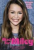 Mad for Miley: An Unauthorized Biography: An Unauthorized Biography Cover