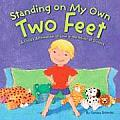Standing on My Own Two Feet A Childs Affirmation of Love in the Midst of Divorce
