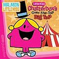Little Miss Chatterboxs Over The Top Big Top