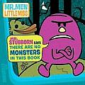 Mr Stubborn Says There Are No Monsters in This Book