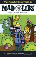 Mad about Animals Mad Libs (Mad Libs)