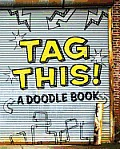 Tag This!: A Doodle Book