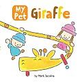 My Pet Giraffe